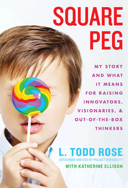 Square Peg by L. Todd Rose